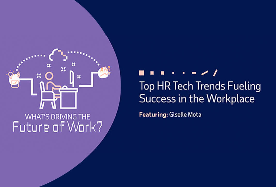 What's Driving the Future of Work: Tech Trends Fueling Success in the Workplace